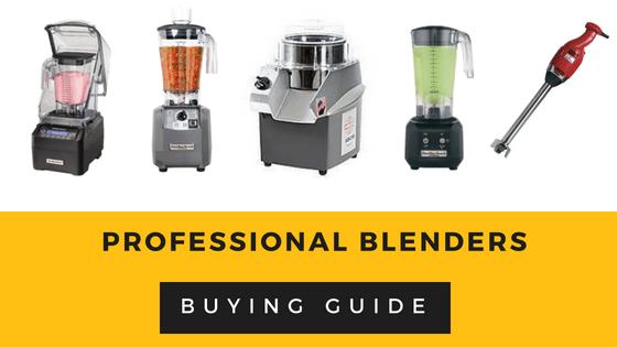 Professional Blenders - Buying Guide